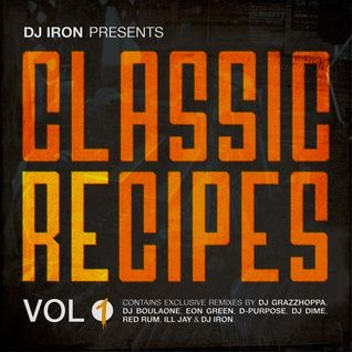 DJ IRON Presents - Classic Recipes Vol. 1 (Promomix)