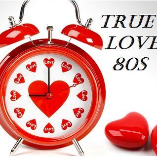 True ♥ 80s