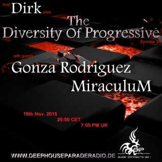Dirk - Host Mix - The Diversity Of Progressive 26 (18th Nov. 2015) on DeepHouseParadeRadio.de