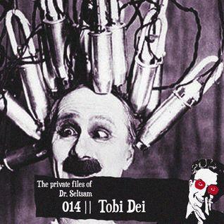 """The Private Files Of Dr. Seltsam 014    Tobi Dei """"Yesterday I Felt Some Strange Love""""   """