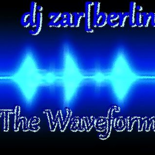 the waveform (a fine piece of art) - dj zar[berlin]