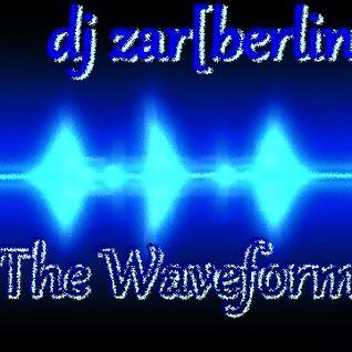 the waveform (a fine piece of art) - dj zar[berlin]