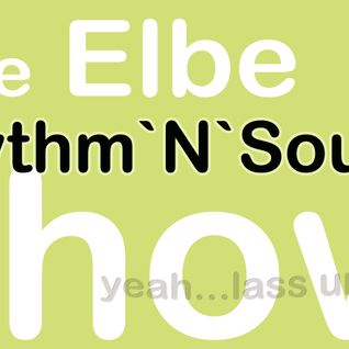 The Elbe Rhythm'N'Soul Show 04.11.13