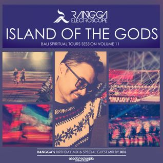ISLAND OF THE GODS Volume 11 (Rangga's Birthday Mix & Guestmix by XDJ)