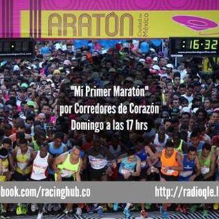 """Programa 18 """" Mi Primer Maratón"""",  Corredores de Corazón 31 de agosto del 2014."""