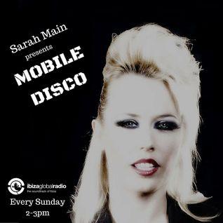 Mobile Disco- episode 3 - Ibiza Global Radio (Sundays 2-3pm CET)