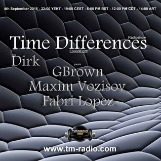 Dirk - Host Mix - Time Differences 226 (4th September 2016) on TM-Radio