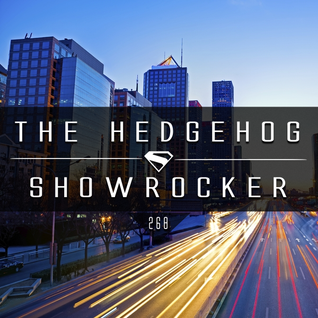 The Hedgehog - Showrocker 268 - 11.02.2016