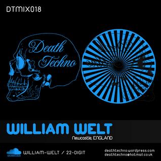 DTMIX018 - William Welt [Newcastle, ENGLAND]