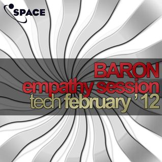 SPACE pres. Baron Empathy Session Tech February 2012