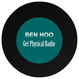 Ben Hoo - Get Physical Radio [06.13]