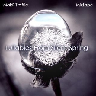 Lullabies From Silent Spring