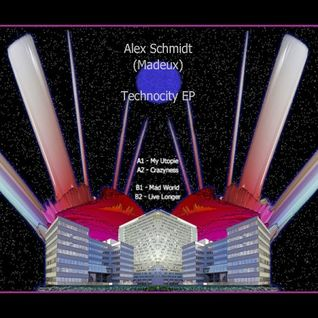 Madeux - A2 - Crazyness (Original Mix) [Technocity Ep]