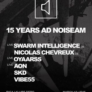 Histērija - 15 years Ad Noiseam ar Oyaarss un SKD (Special  VIII) 04.03.2016.