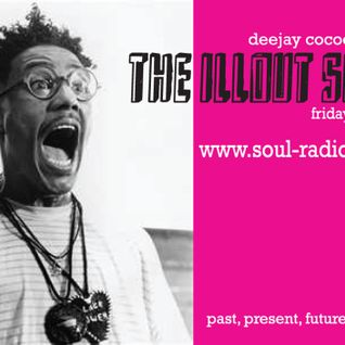 DeeJay Cocoe Presents_The Illout Show_013 / www.soul-radio.com
