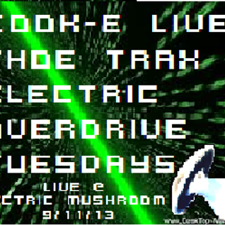 Tahoe Trax #9 LIVE @ ELECTRIC OVERDRIVE TUESDAYS 9/11/13