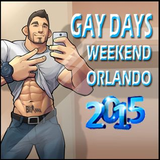 Gay Days Weekend 2015 (Better late than never!)