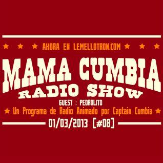 Mama Cumbia Radio Show #8