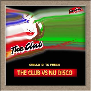 Cirillo & Tc Fresh - The Club Mix -2015 vol. 8