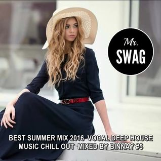 BEST SUMMER MIX 2016 ★ VOCAL DEEP HOUSE MUSIC CHILL OUT ★ MIXED BY BINNAY #5