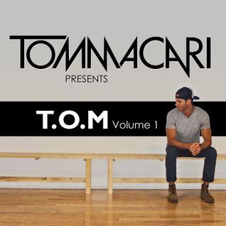 TOM MACARI - T.O.M VOLUME 1
