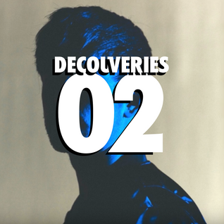 Decouveries E02 w/ James Blakes | Floating Points | GoGo Penguin | Rosie Lowe | Nao | Anna Wise