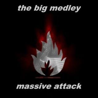 The Big Medley: Massive Attack