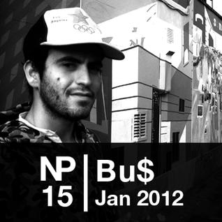 NP15 Bu$ (Jan 2012)