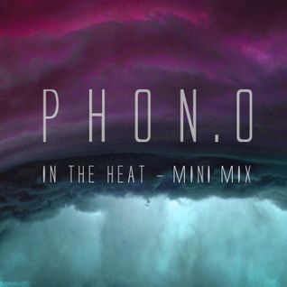 PHON.O In The Heat MiniMix