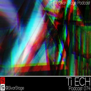 Sivar Stage Podcast 074 - TiECH 24/08/12