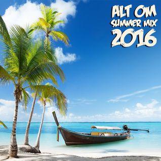 Alt Om - Summer Mix 2016