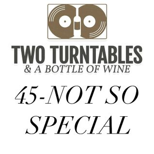 45 Not So Special - Episode 7