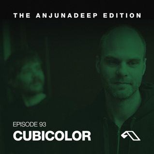 The Anjunadeep Edition 93 With Cubicolor