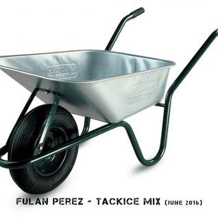 Fulan Perez - Tackice mix