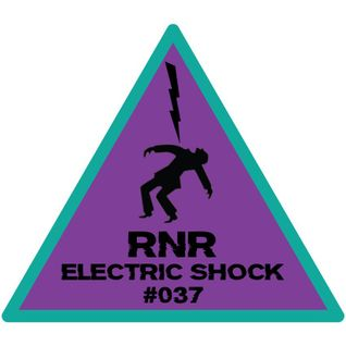 RNR - Electric Shock #037 (August '15)