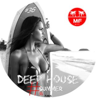 Deep House Summer #36 vs Madeinfredd