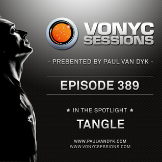 Paul van Dyk's VONYC Sessions 389 - Tangle