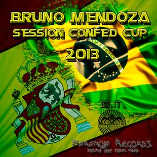 Confed Cup Sesion Especial Edition SuperMatrix Group - Live Set - Bruno Mendoza Dj