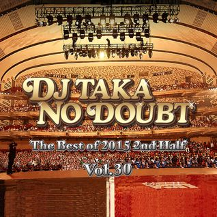 DJ Taka No Doubt Vol.30