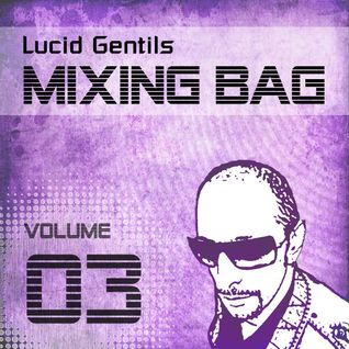 Reversal Feeble :: Lucid Gentil in the Mix 2011-06-22