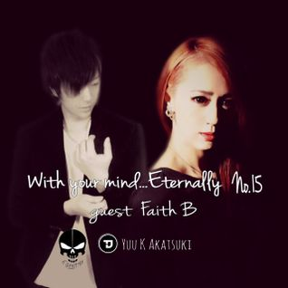 With your mind...Eternally No.15 guest_Faith B