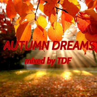 Autumn Dreams ...