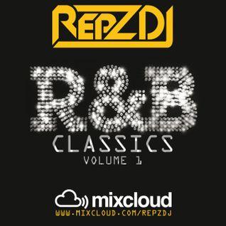 REPZ DJ - RnB Classics - Mini Mix - Vol 1!