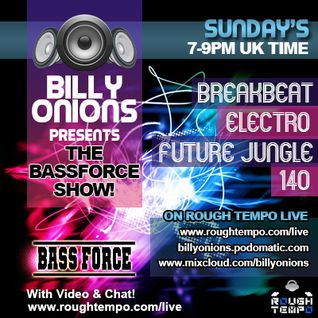 The Bass Force Show on Rough Tempo Live 9th December 2012
