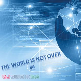 The WORLD Is Not Over #4 - Electro - Dec12