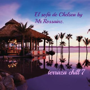 LA TERRAZA CHILL 7 BY MR ROSSAINZ JUL 2014
