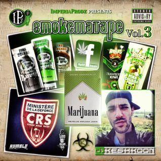 Smoke Ma Tape Vol.3