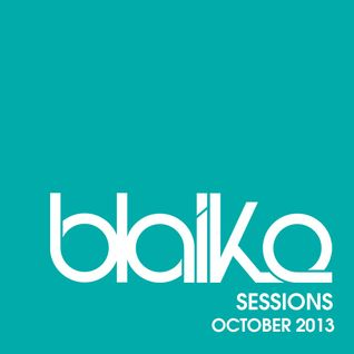 """Blaike Sessions"" Promo Mix - October 2013"