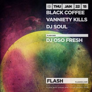 Vanniety Kills: Opening Set For Black Coffee At Flash 01.22.15