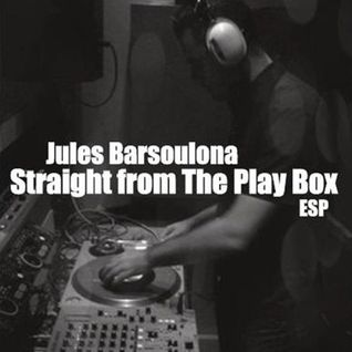 Jules Barsoulona - Straight From The Play Box